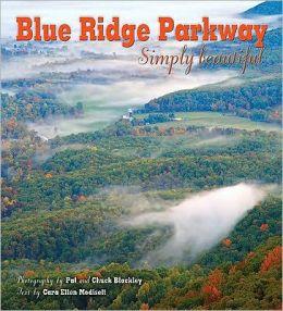 Blue Ridge Parkway: Simply Beautiful