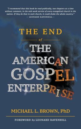 End Of The American Gospel Enterprise, The