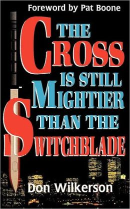 Cross Is Still Mightier Than The Switchblade, The