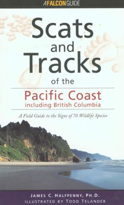 Scats and Tracks of the Pacific Coast States
