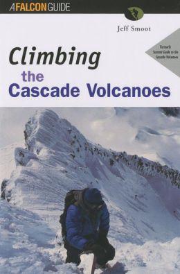 Climbing the Cascade Volcanoes