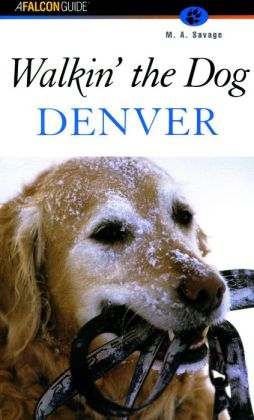 Walkin' the Dog: Denver