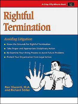 Rightful Termination: Avoiding Litigation