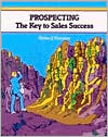 Prospecting: The Key to Sales Success