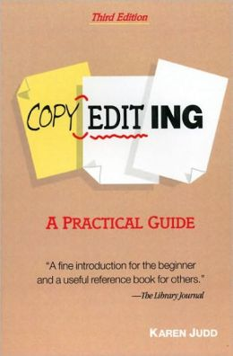 Copyediting: A Practical Guide
