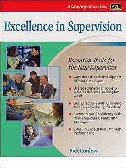 Crisp: Excellence in Supervision: Essential Skills for the New Supervisor