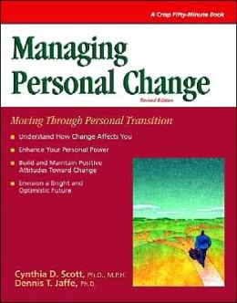 Managing Personal Change: Moving Through Personal Transition