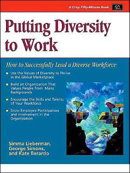 Crisp: Putting Diversity to Work: How to Sucessfully Lead a Diverse Workforce
