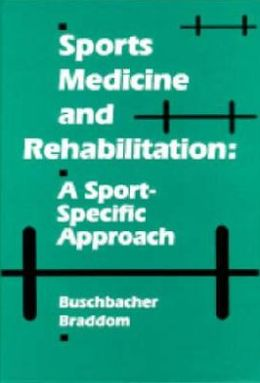 Sports Medicine and Rehabilitation: A Sport-Specific Approach