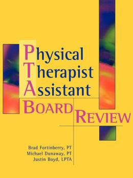Physical Therapy Assistant Board Review