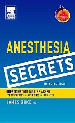 Anesthesia Secrets: With STUDENT CONSULT Online Access