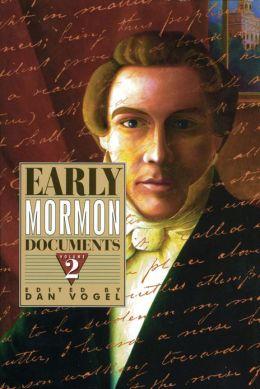 Early Mormon Dcouments, Volume 2