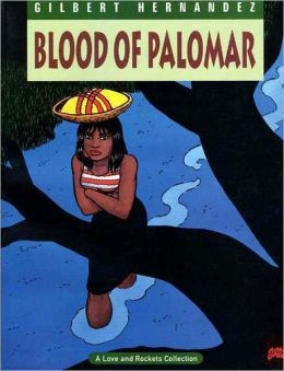Love and Rockets, Volume 8: Blood of Palomar