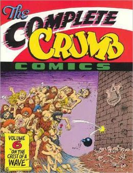 The Complete Crumb Comics Volume 6: On the Crest of a Wave