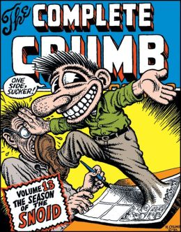 Complete Crumb Comics Volume 13: Season of the Snoid
