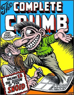 The Complete Crumb Comics Volume 13: Season of the Snoid