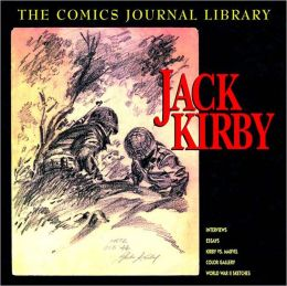 The Comics Journal Library Volume 1: Jack Kirby