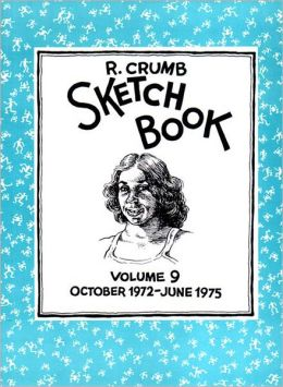 R. Crumb Sketchbook, Volume 9