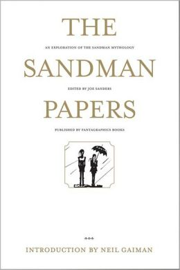 Sandman Papers: An Exploration of the Sandman Mythology