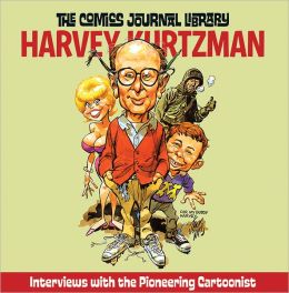 The Comics Journal Library Vol. 7: Harvey Kurtzman