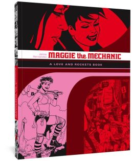 Maggie the Mechanic: The First Volume of