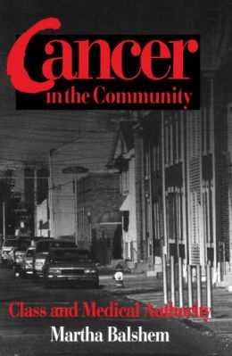 Cancer in the Community: Class and Medical Authority