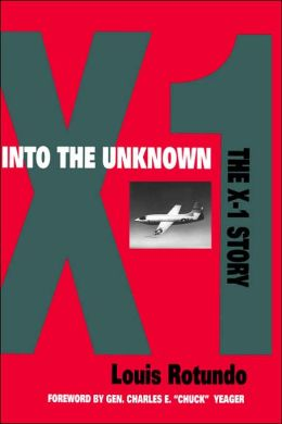 Into the Unknown: The X-1 Story
