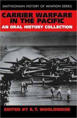 Carrier Warfare in the Pacific: An Oral History Collection