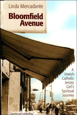 Bloomfield Avenue: A Jewish-Catholic Jersey Girl's Spiritual Journey
