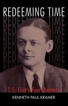 Redeeming Time: T.S. Elliot's Four Quartets