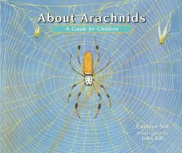 About Arachnids: A Guide for Children
