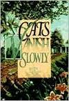 Cats Vanish Slowly