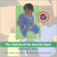 The Making of My Special Hand: Madison's Story