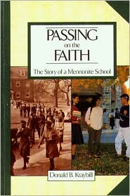 Passing on the Faith: The Story of a Mennonite School