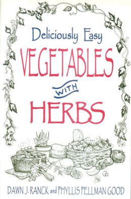 Deliciously Easy Vegetables with Herbs