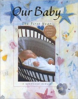 Our Baby: A Keepsake Album