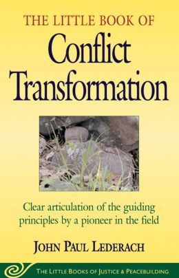 The Little Book of Conflict: Transformation