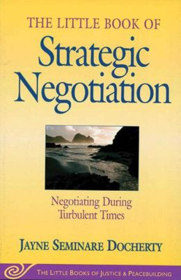 Strategic Negotiation: Negotiating During Turbulent Times