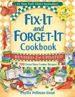 Fix It and Forget-It Cookbook: 700 Great Slow Cooker Recipes