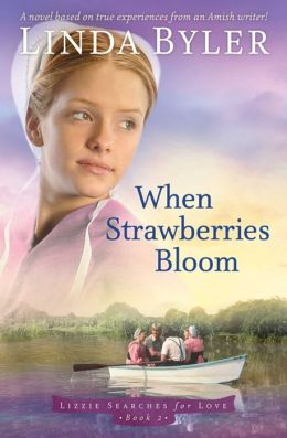 When Strawberries Bloom (Lizzie Searces for Love Series #2)