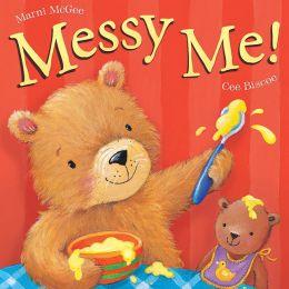 Messy Me!