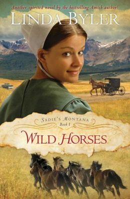 Wild Horses (Sadie's Montana Series #1)
