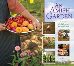 An Amish Garden: A Year in the Life of a Amish Garden