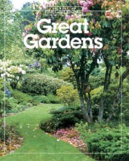 Great Gardens (Best of Fine Gardening Series)