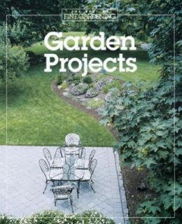 Garden Projects (Best of Fine Gardening Series)