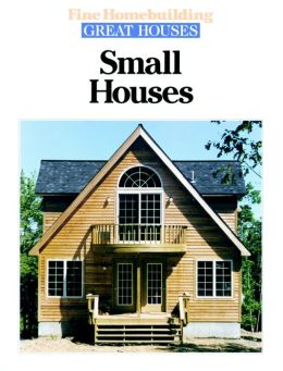 Small Houses (Great Houses Series)