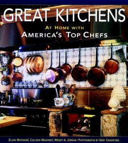 Great Kitchens; At Home with America's Top Chefs