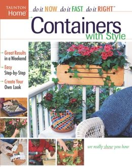Containers with Style (Do It Now/Do It Fast/Do It Right)