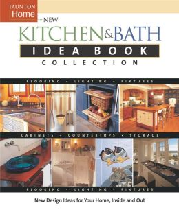 New Kitchen and Bath Idea Book Collection