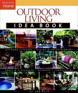 Outdoor Living Idea Book